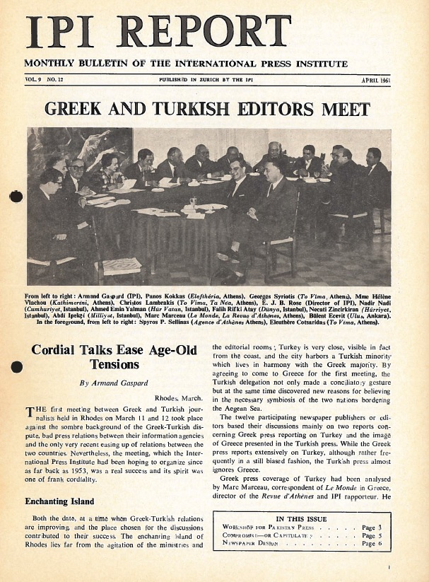 IPI Report, April 1961. Cover story on the first post-war meeting between Greek and Turkish journalists, held on the island of Rhodes in March of that year.