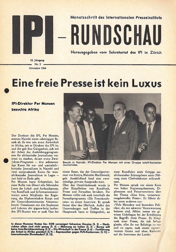 "Edition of the IPI Report in German, December 1964. IPI Director Per Monsen on a visit that year to Africa: ""A free press is not a luxury."""