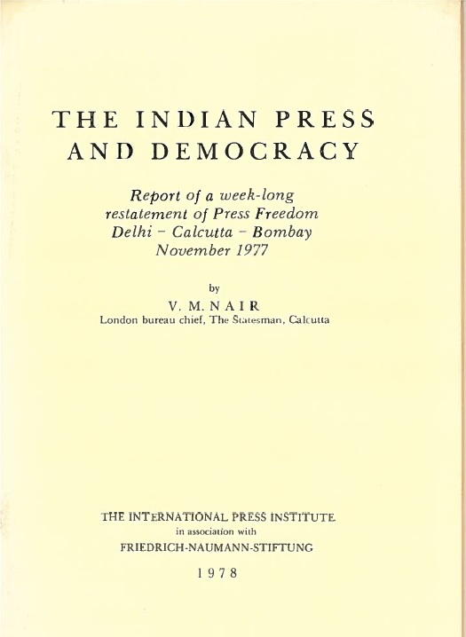 """The Indian Press and Democracy"", one of dozens of IPI publications addressing press freedom in the developing world."